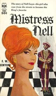Mistress Nell - F.W. Kenyon