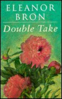 Double Take - Eleanor Bron