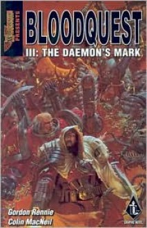 Bloodquest III: The Daemon's Mark (Warhammer 40,000) - Gordon Rennie, Colin MacNeil