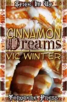 Cinnamon Dreams - Vic Winter