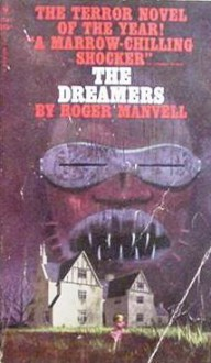 The Dreamers - Roger Manvell