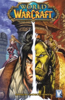 World of Warcraft Vol. 3 - Walter Simonson, Louise Simonson, Mike Bowden, Jon Buran