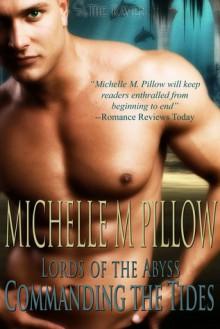 Commanding the Tides - Michelle M. Pillow
