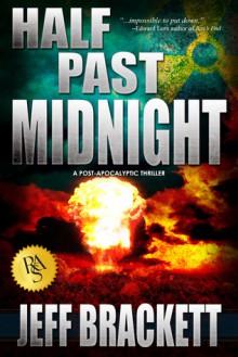Half Past Midnight - Jeff Brackett