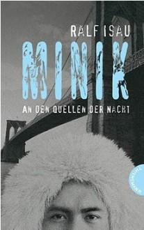 Minik - An den Quellen der Nacht - Ralf Isau