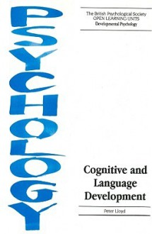Cognitive and Language Development - Peter Lloyd, Thomas Da Lloyd