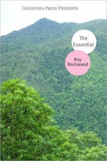 Works of Roy Rockwood - Roy Rockwood, Golgotha Press