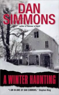 A Winter Haunting (Dale Stewert) - Dan Simmons