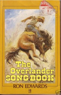 The Overlander Songbook - Ron Edwards