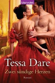 Zwei sündige Herzen: Roman (German Edition) - Tessa Dare, Beate Darius