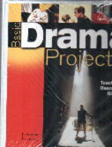 Basic Drama Projects Teacher's Resource Binder - Various