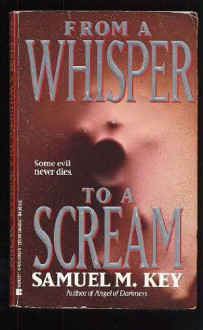 From a Whisper to a Scream (Newford Book 3) - Charles de Lint, Samuel M. Key
