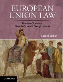 European Union Law: Cases and Materials - Damian Chalmers, Gareth Davies, Giorgio Monti