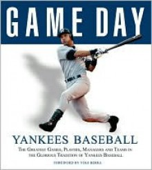 Game Day Yankees Baseball - Athlon Sports, Tyler Kepner, Yogi Berra