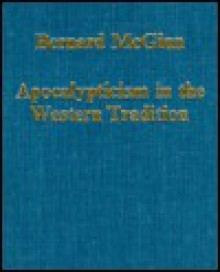 Apocalypticism in the Western Tradition - Bernard McGinn