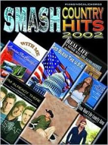 Smash Country Hits: 2002 - Various