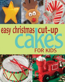 Easy Christmas Cut-up Cakes for Kids - Melissa Barlow