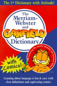 The Merriam-Webster and Garfield Dictionary - Merriam-Webster