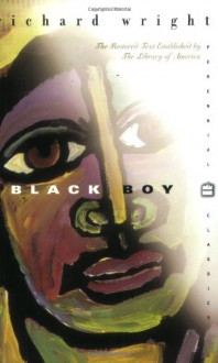 Black Boy - Richard Wright, Jerry W. Ward Jr.