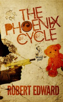 The Phoenix Cycle: Would You? - Robert Collopy