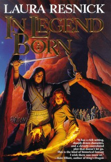 In Legend Born - Laura Resnick