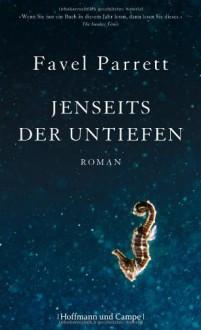 Jenseits der Untiefen - Favel Parrett