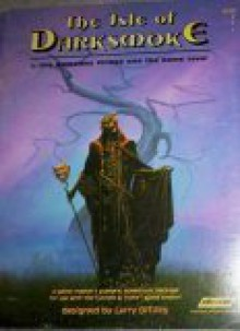 The Isle of Darksmoke (1:The Nameless Village and the Dome Level) - Larry DiTillio, Michael Whelan