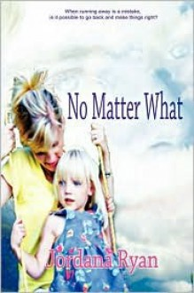 No Matter What - Jordana Ryan