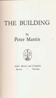 The Building - Peter Martin