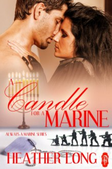 A Candle for a Marine (Always a Marine) - Heather Long