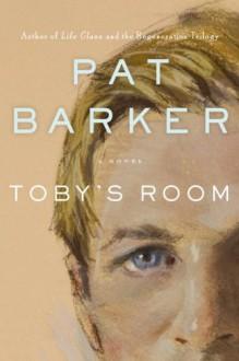 Toby's Room - Pat Barker