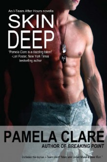 Skin Deep (I-Team, #5.5) - Pamela Clare