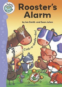 Rooster's Alarm - Ian Smith, Sean Julian