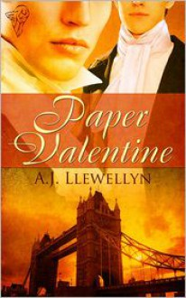 Paper Valentine - A.J. Llewellyn