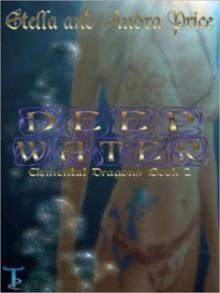 Deep Water (Dragon Elemental's #2) - Stella Price, Audra Price