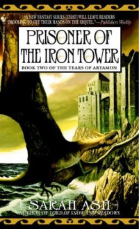 Prisoner of the Iron Tower - Sarah Ash