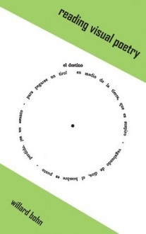 Reading Visual Poetry - Willard Bohn