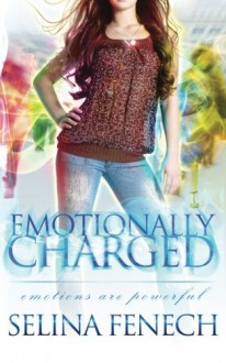 Emotionally Charged - Selina Fenech