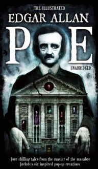 The Illustrated Edgar Allan Poe - Edgar Allan Poe,Lucio Mondini,Jessica Angiulli