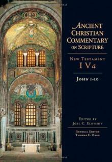 John 1-10 - Thomas C. Oden