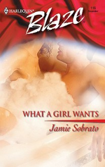 What a Girl Wants - Jamie Sobrato