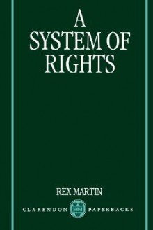 A System of Rights - Rex Martin
