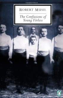 The Confusions of Young Törless - Robert Musil,Shaun Whiteside,J.M. Coetzee