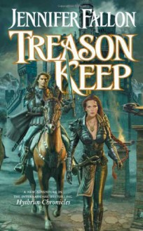 Treason Keep - Jennifer Fallon