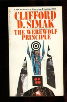 The Werewolf Principle - Clifford D. Simak