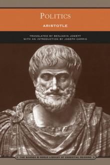 Politics (Library of Essential Reading) - Joseph Carrig,Amit Hagar,Aristotle,Benjamin Jowett