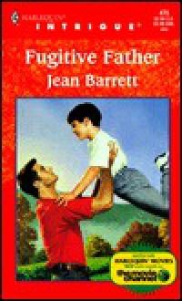Fugitive Father - Jean Barrett