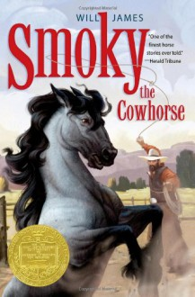 Smoky the Cowhorse - Will James