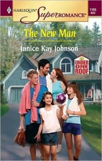 The New Man - Janice Kay Johnson
