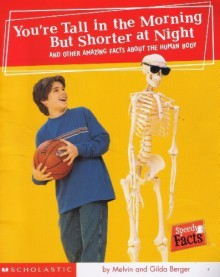 You're Tall in the Morning But Shorter at Night - Melvin A. Berger, Gilda Berger